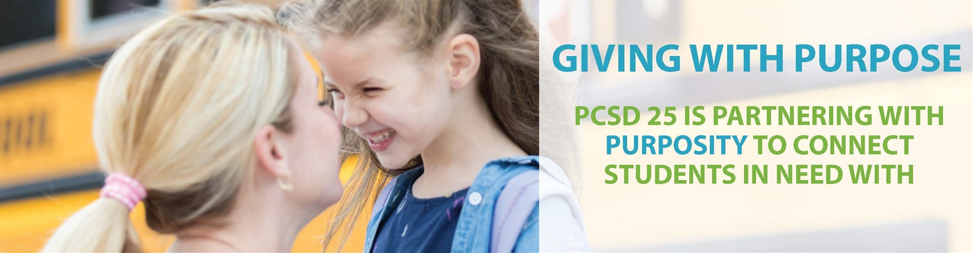 PCSD 25 is partnering with Purposity to connect students in need with people who want to give.